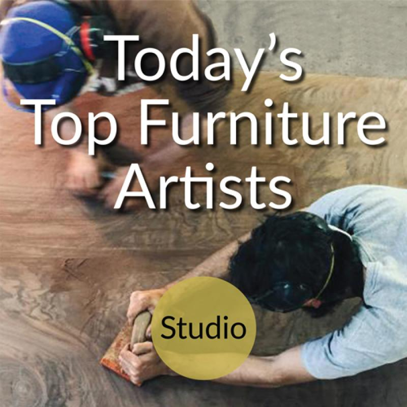 Today's Top Furniture Artists