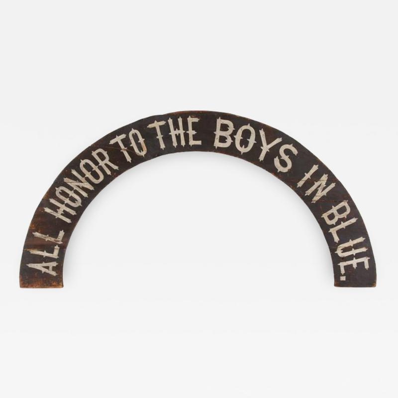 All Honor To The Boys In Blue Paint Decorated American Sign 1866 1880