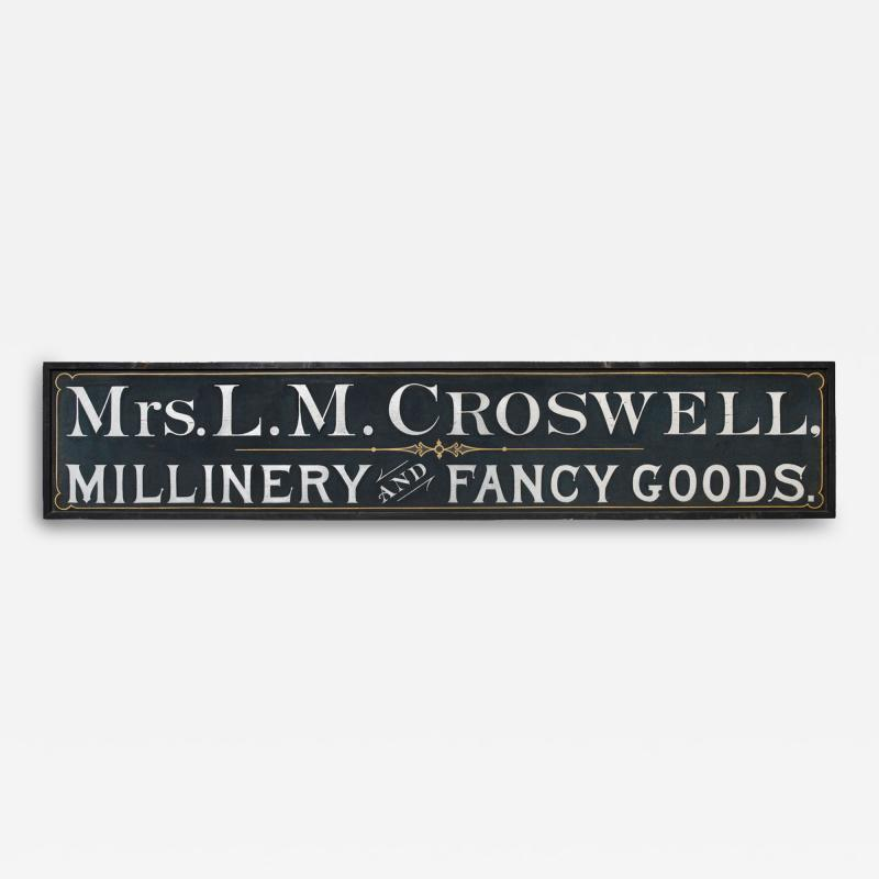 Trade Sign Mrs L M Crosswell Millinery and Fancy Goods