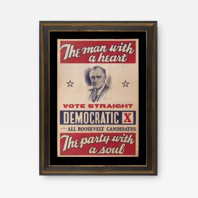 THE MAN WITH A HEART THE PARTY WITH A SOUL FRANKLIN D ROOSEVELT POSTER