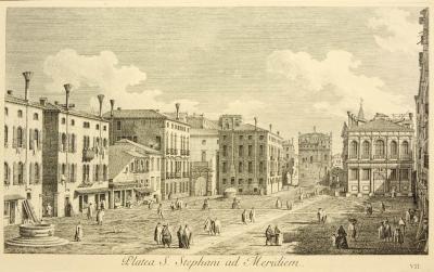 Antonio Visentini View of Venice Platea S Stephani ad Meridiem plate no VII