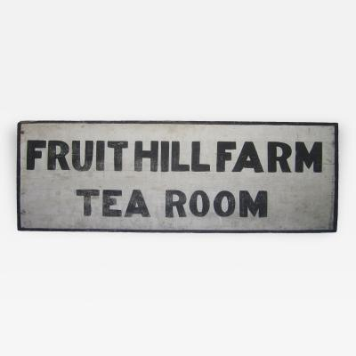 Circa 1930 Fruit Hill Farm Sign