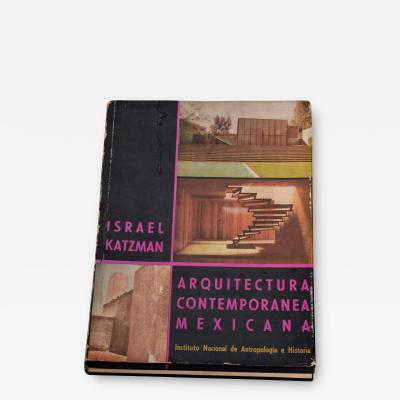 Israel Katzman HC Book 1964 Architecture La Arquitectura Contemporanea Mexicana