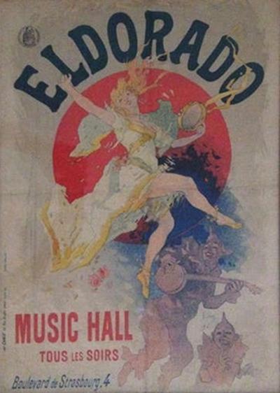 Jules Cheret Jules Cheret El Dorado Art Nouveau Original Poster