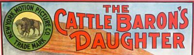 Movie Poster The Cattle Barons Daughter Circa 1910