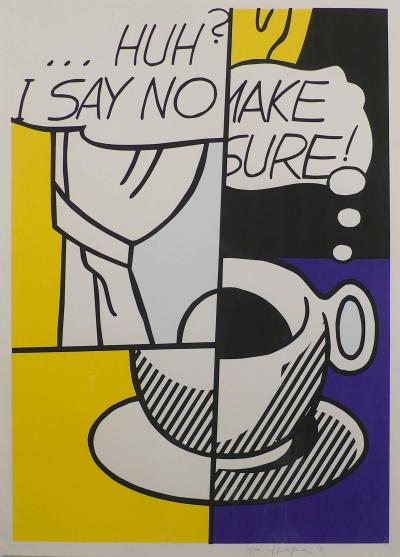 Roy Lichtenstein Huh I Say No