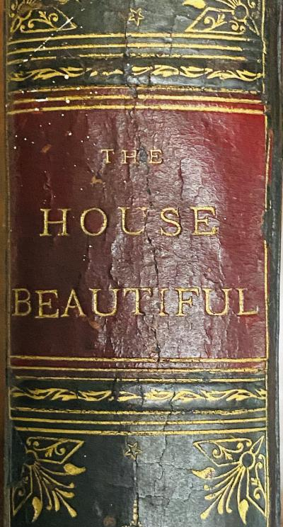 THE HOUSE BEAUTIFUL by Clarence Cook FIRST EDITION