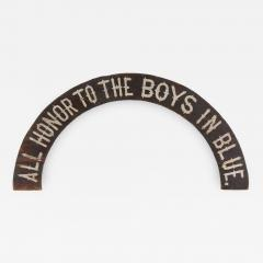All Honor To The Boys In Blue Paint Decorated American Sign 1866 1880 - 578269