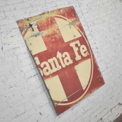 Vintage primitive rustic extra large santa fe railroad metal sign - 1588918