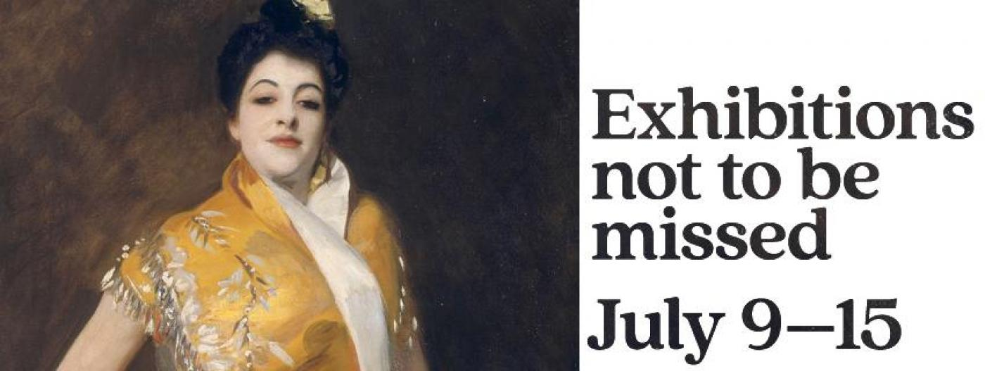 Exhibitions Not to be Missed for July 9-15